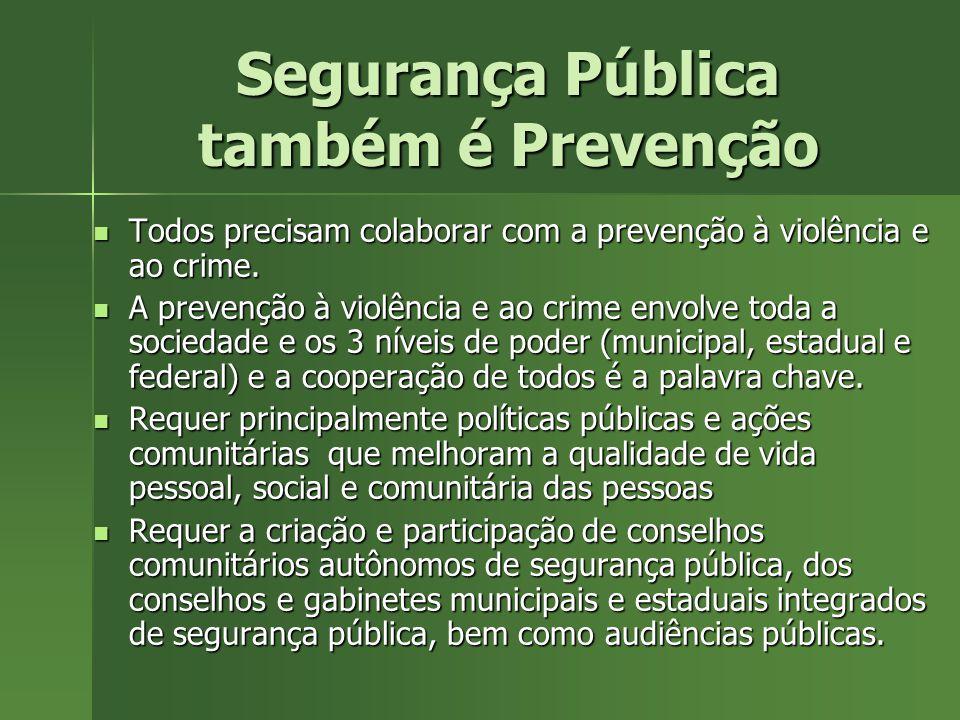 Segurança Pública também é Prevenção