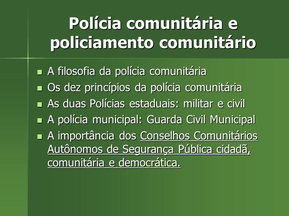 Polícia comunitária e policiamento comunitário