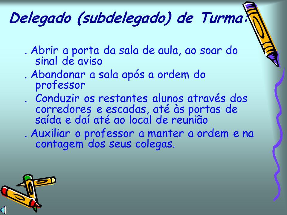 Delegado (subdelegado) de Turma: