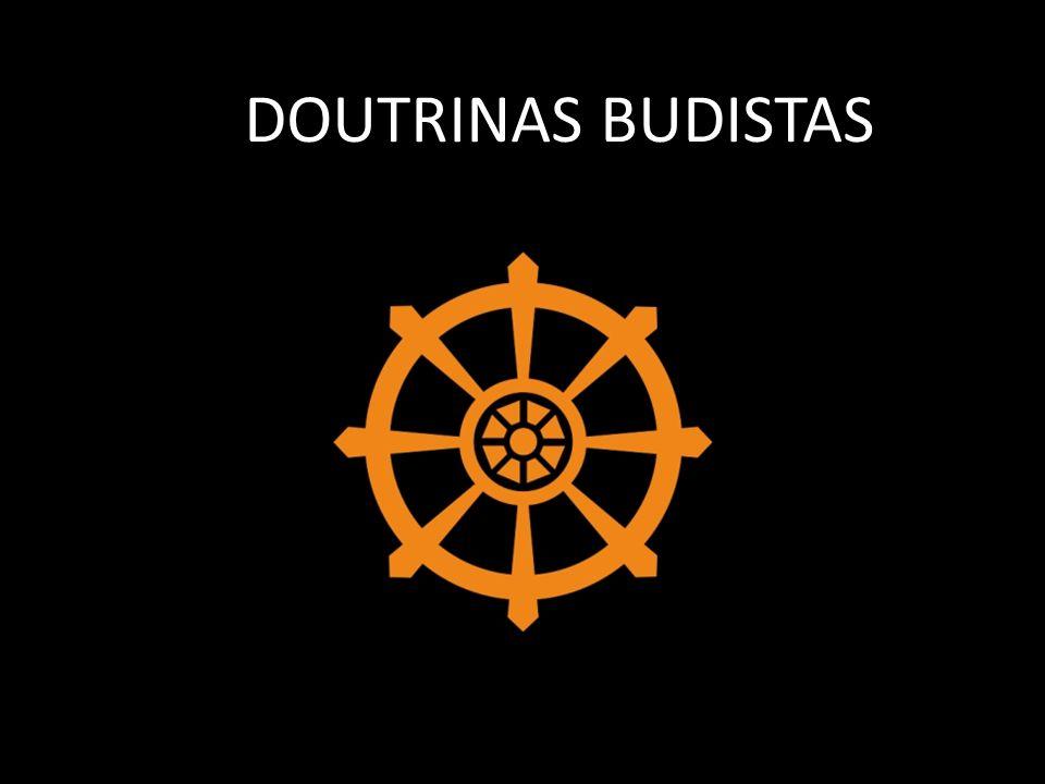 DOUTRINAS BUDISTAS