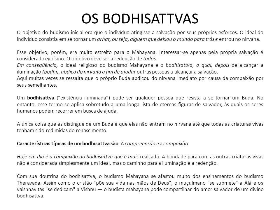 OS BODHISATTVAS