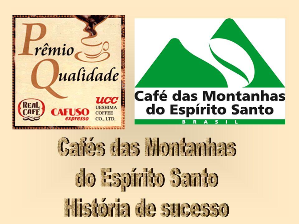 Cafés das Montanhas do Espírito Santo História de sucesso