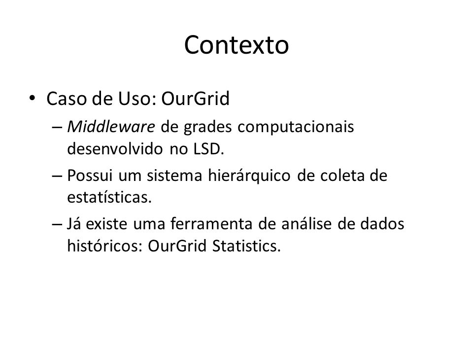 Contexto Caso de Uso: OurGrid