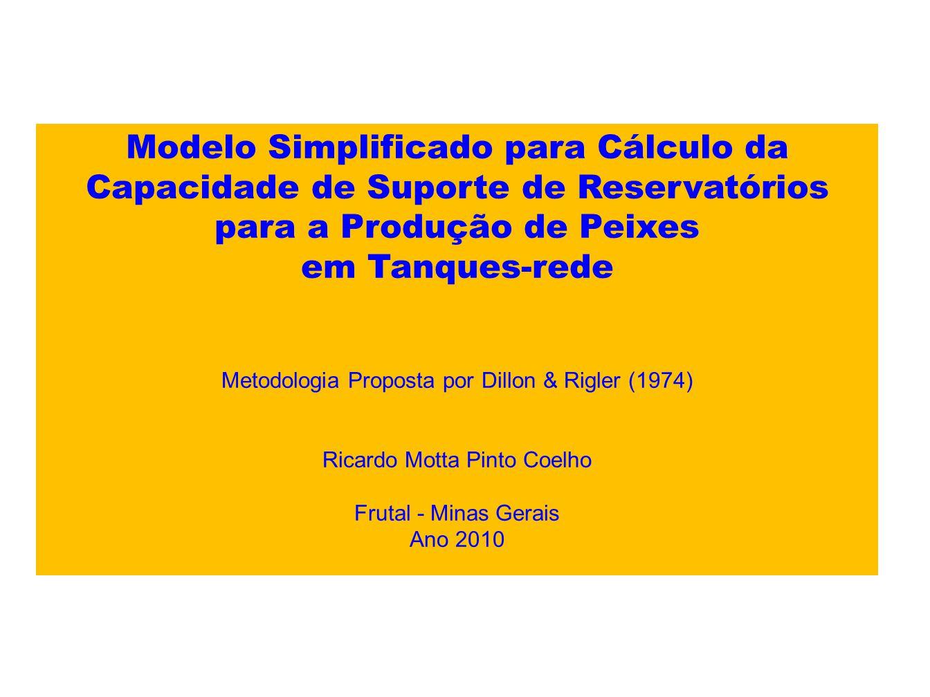 Modelo Simplificado para Cálculo da Capacidade de Suporte de Reservatórios para a Produção de Peixes