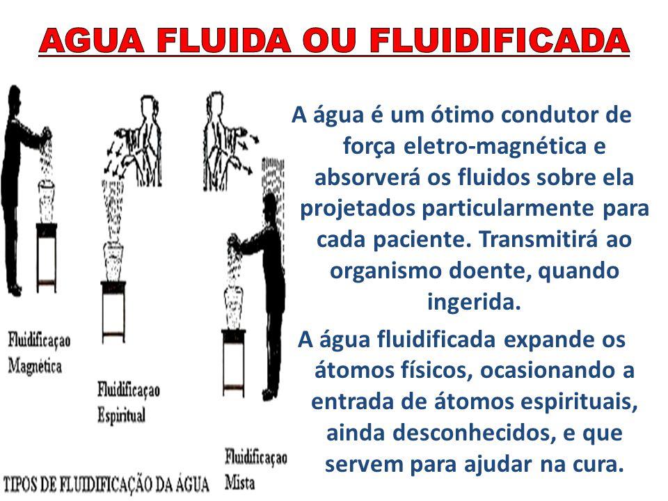 AGUA FLUIDA OU FLUIDIFICADA