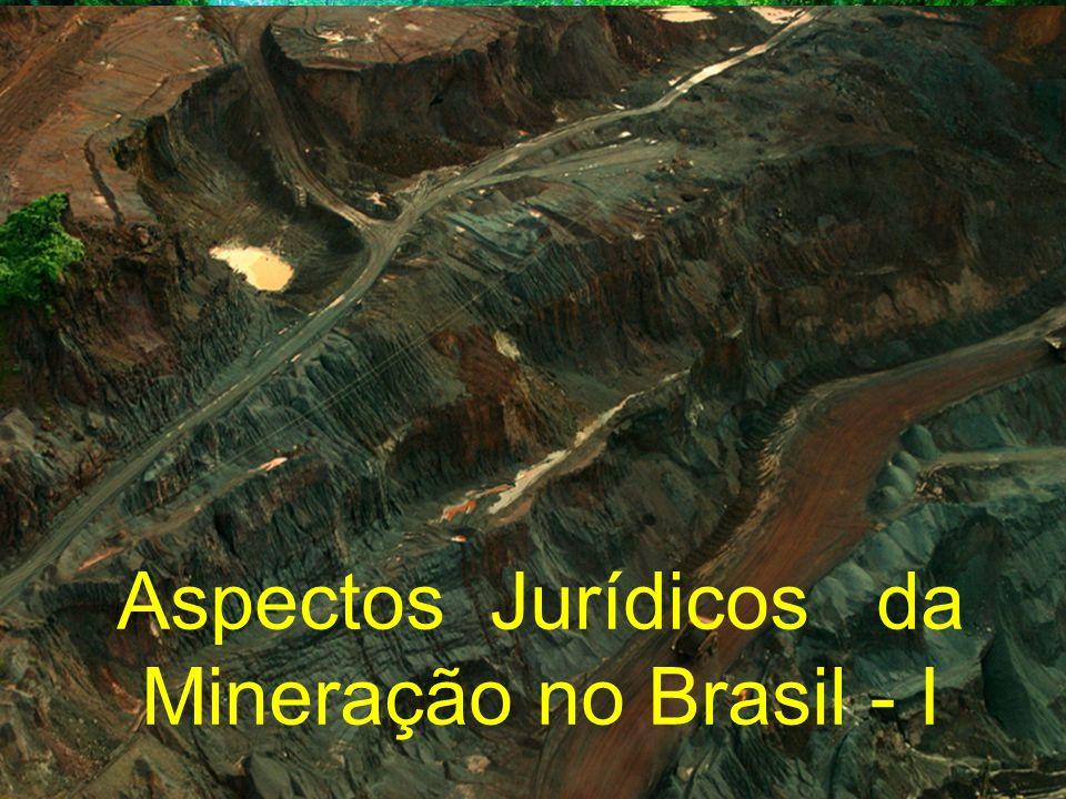 Aspectos Jurídicos da Mineração no Brasil - I