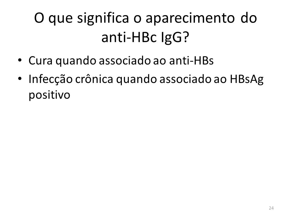 O que significa o aparecimento do anti-HBc IgG