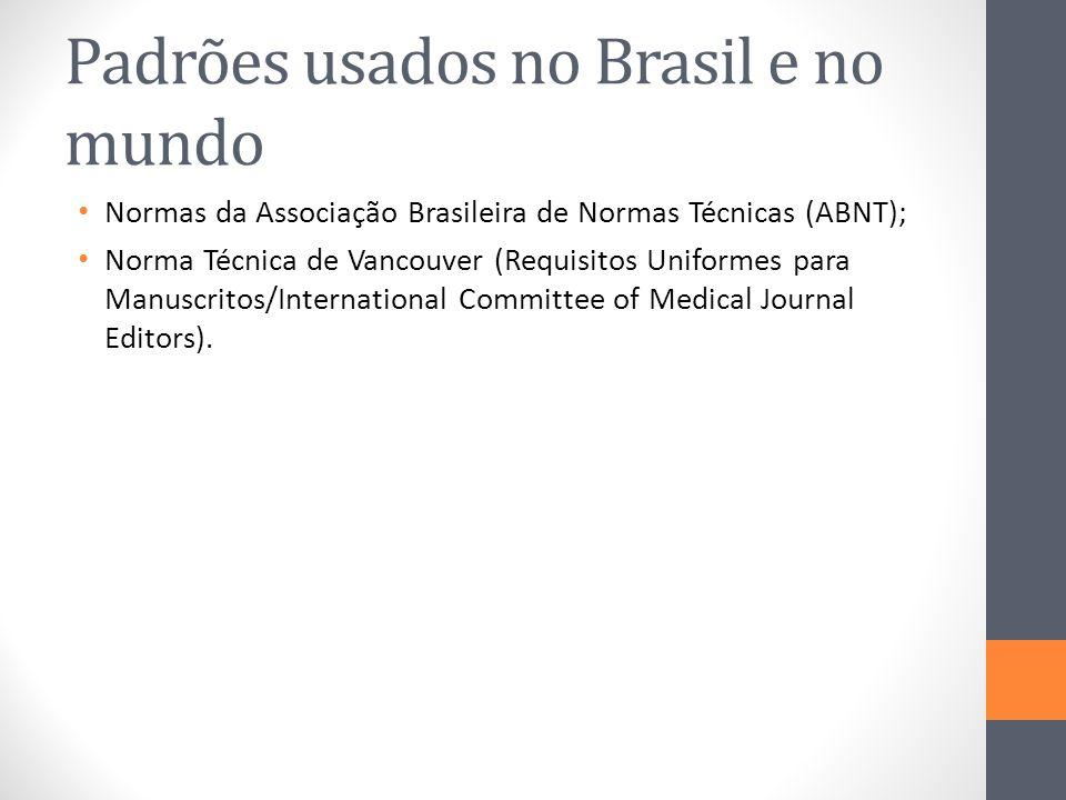 Padrões usados no Brasil e no mundo