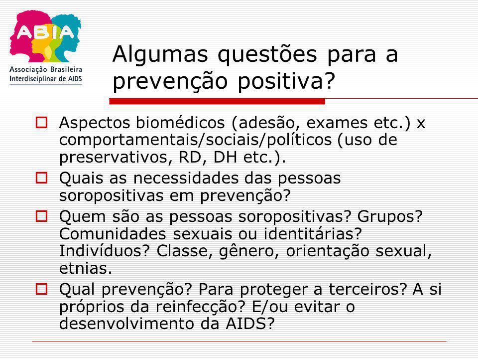 Algumas questões para a prevenção positiva