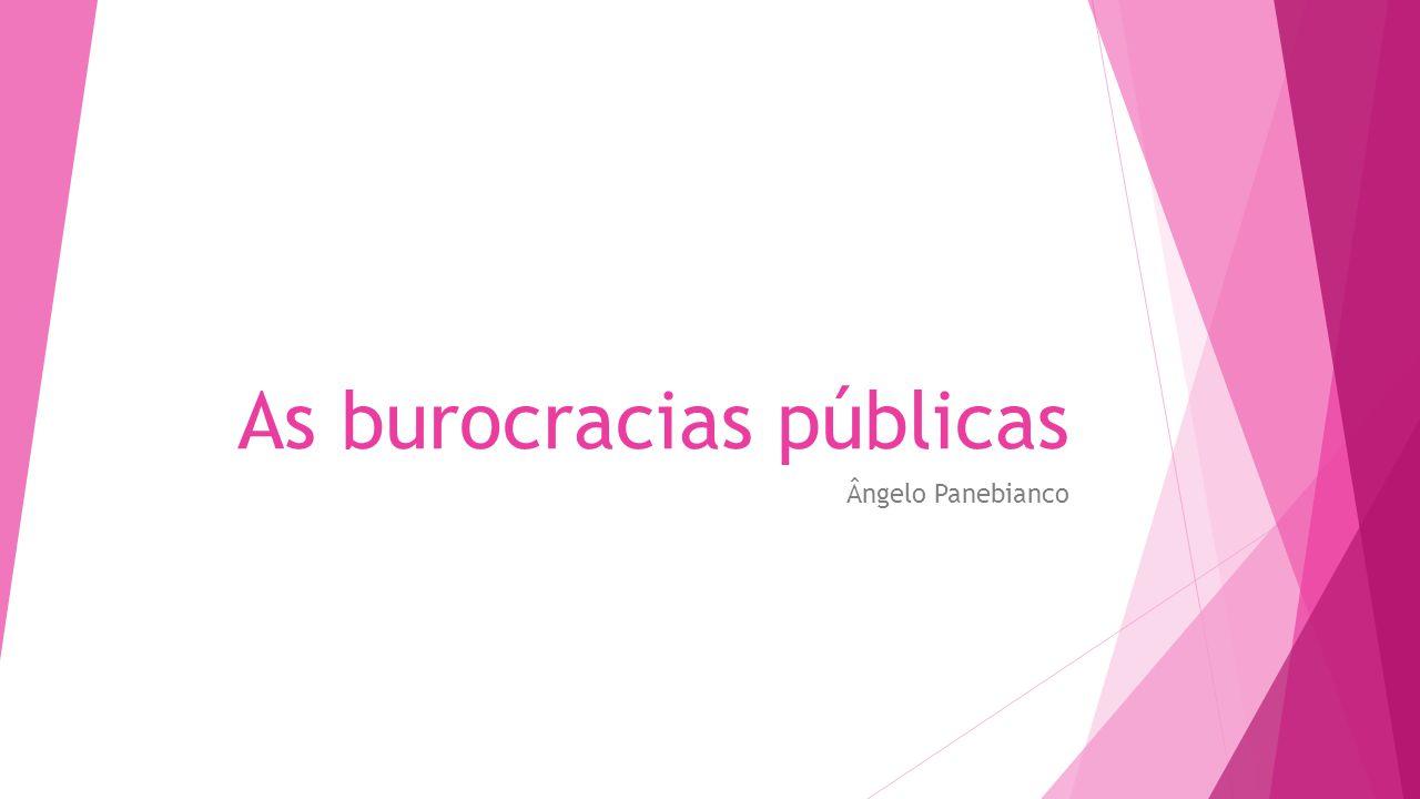 As burocracias públicas