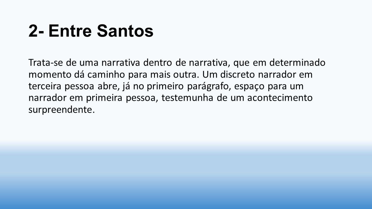 2- Entre Santos