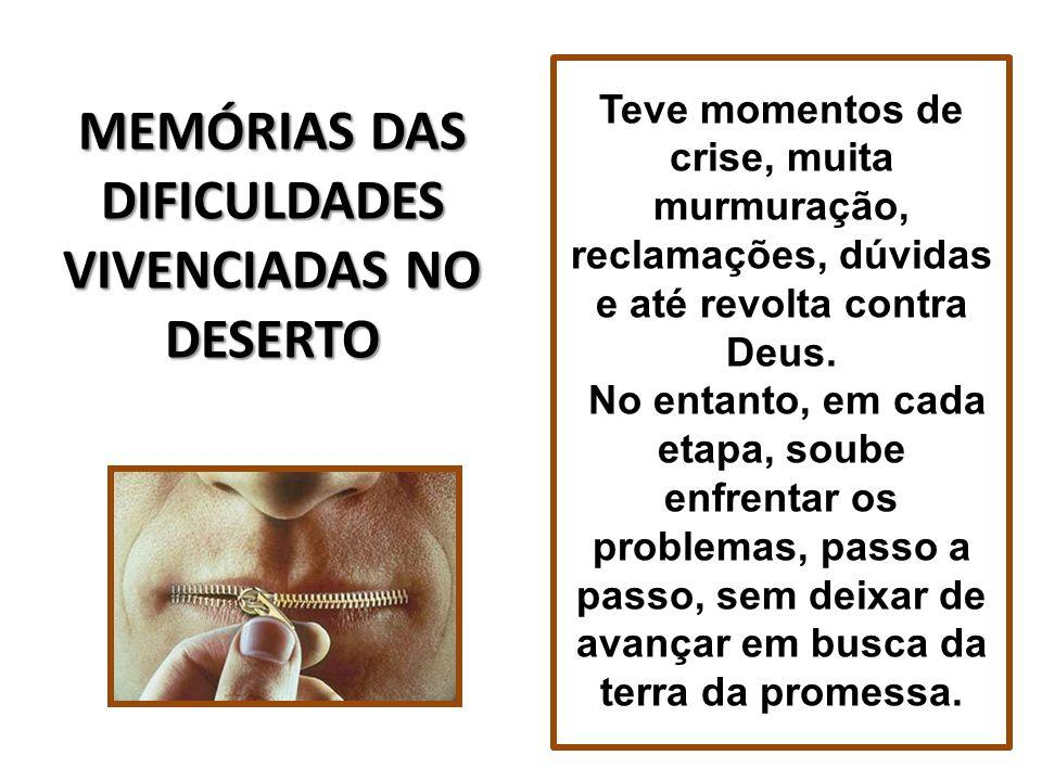 MEMÓRIAS DAS DIFICULDADES VIVENCIADAS NO DESERTO