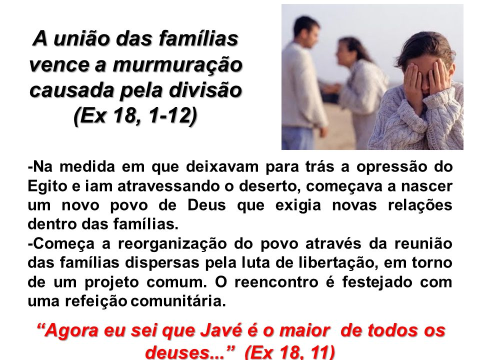 A união das famílias vence a murmuração causada pela divisão