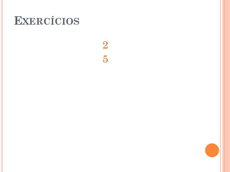 Exercícios 2 5