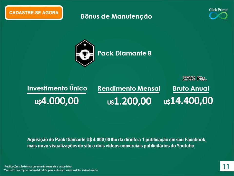 Bônus de Manutenção Pack Diamante 8 Investimento Único
