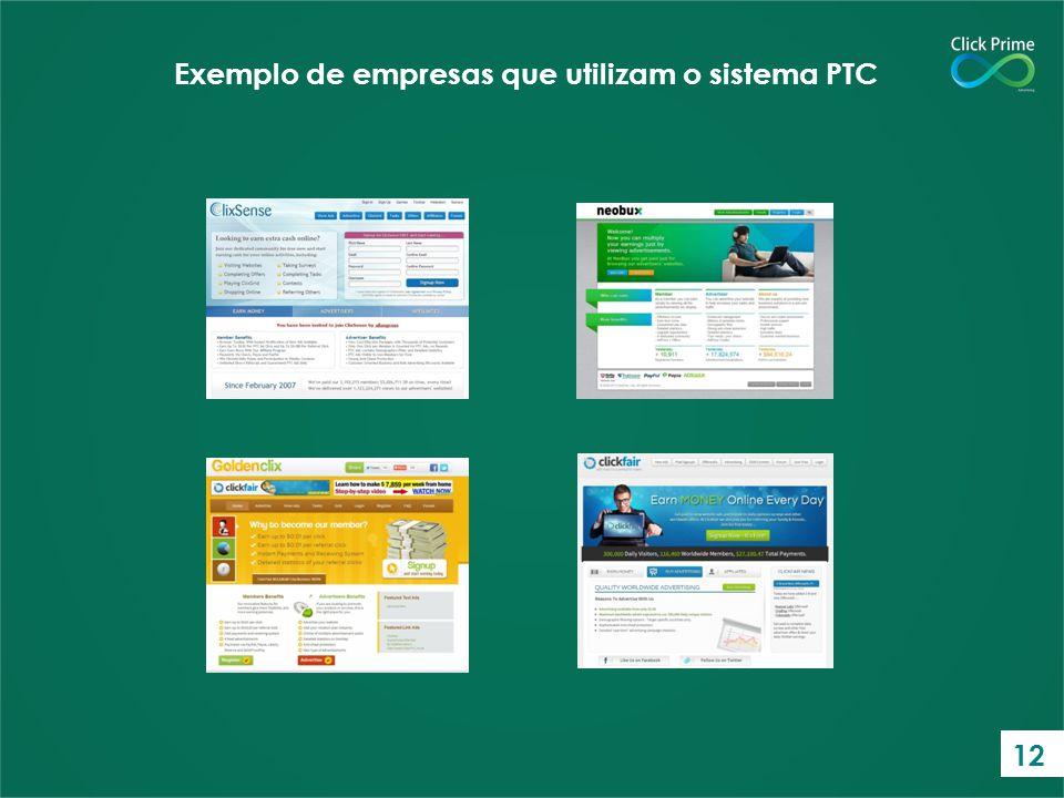 Exemplo de empresas que utilizam o sistema PTC