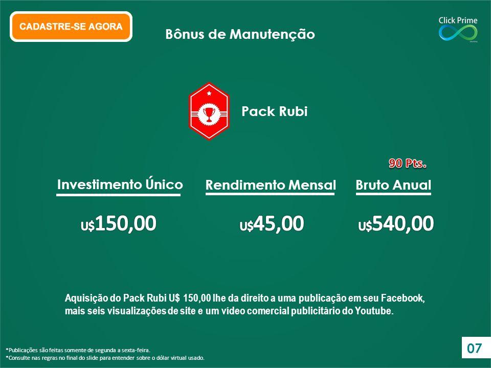 Bônus de Manutenção Pack Rubi Investimento Único Rendimento Mensal