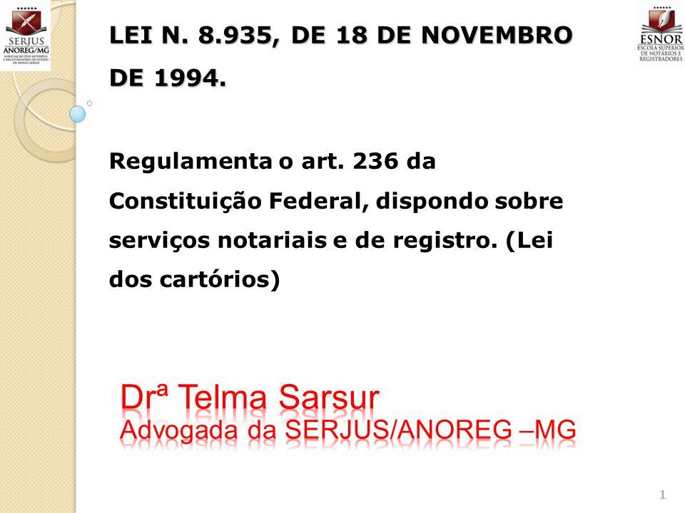 Drª Telma Sarsur Advogada da SERJUS/ANOREG –MG