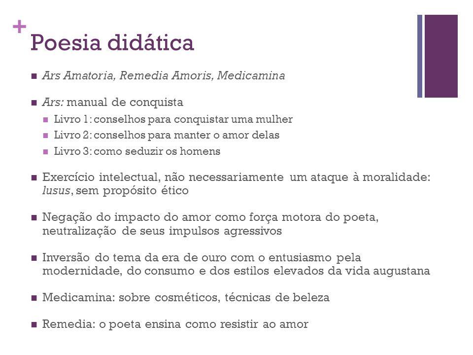 Poesia didática Ars Amatoria, Remedia Amoris, Medicamina