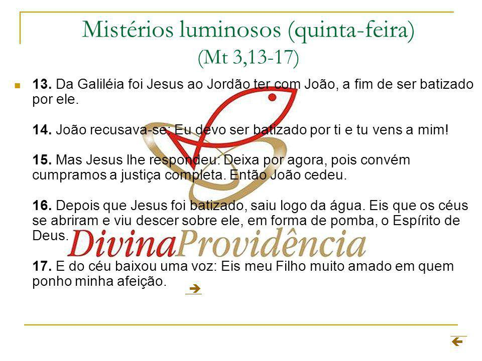 Mistérios luminosos (quinta-feira) (Mt 3,13-17)