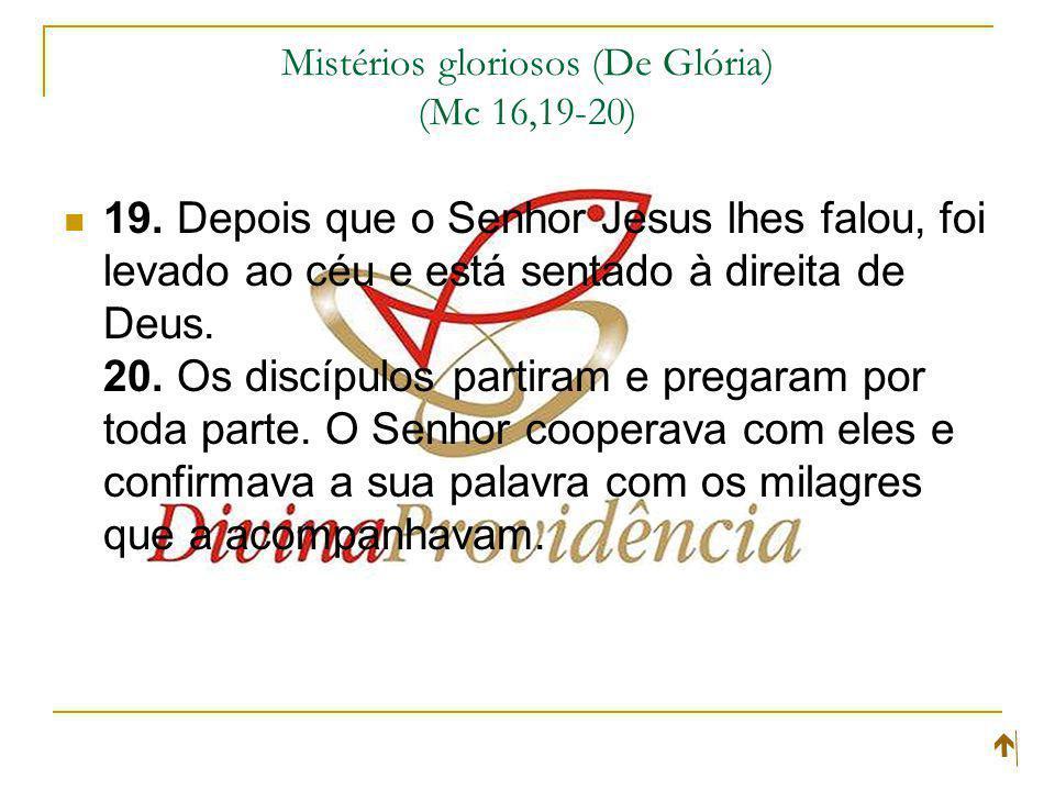 Mistérios gloriosos (De Glória) (Mc 16,19-20)