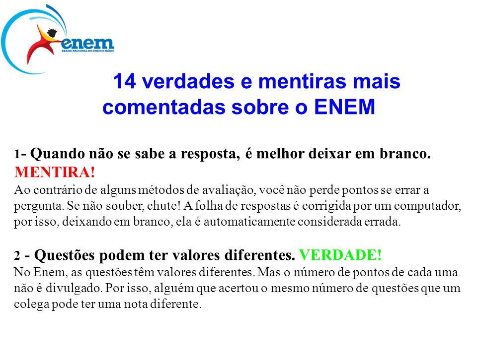 14 verdades e mentiras mais comentadas sobre o ENEM