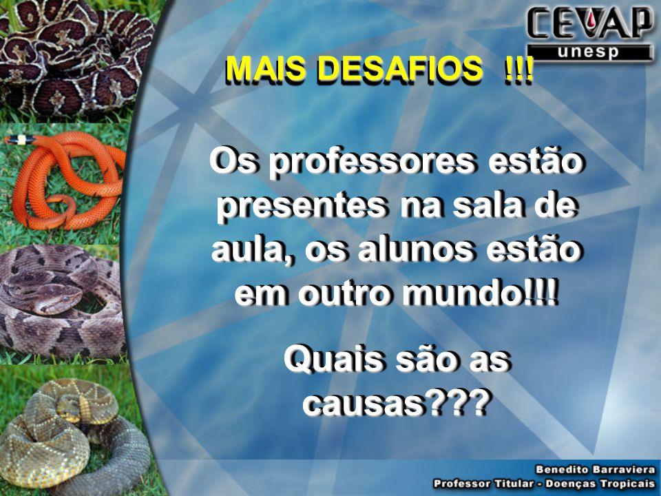 MAIS DESAFIOS !!! Os professores estão presentes na sala de aula, os alunos estão em outro mundo!!!