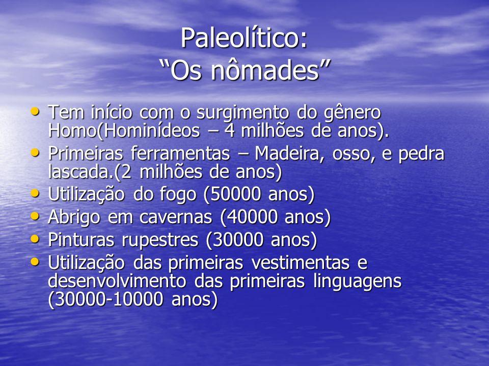 Paleolítico: Os nômades