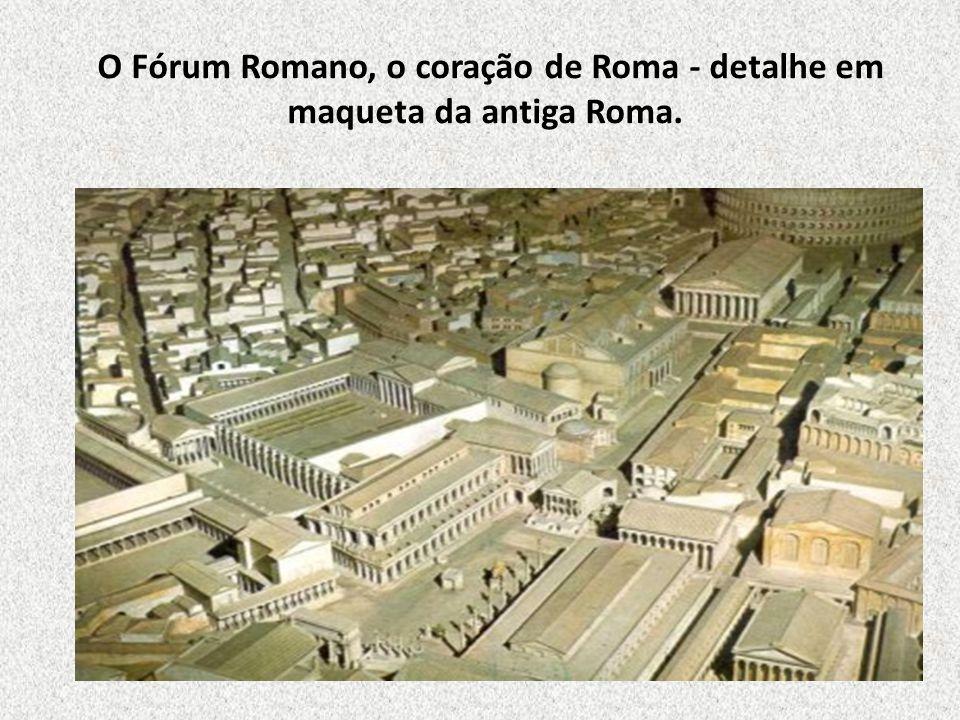 O Fórum Romano, o coração de Roma - detalhe em maqueta da antiga Roma.