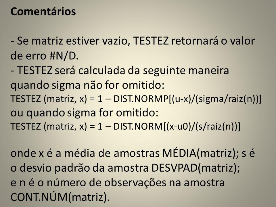Comentários - Se matriz estiver vazio, TESTEZ retornará o valor de erro #N/D.