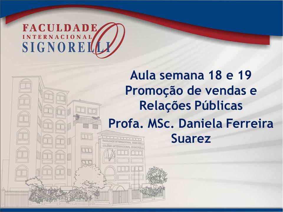 Aula semana 18 e 19 Promoção de vendas e Relações Públicas