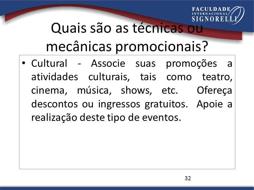 Quais são as técnicas ou mecânicas promocionais