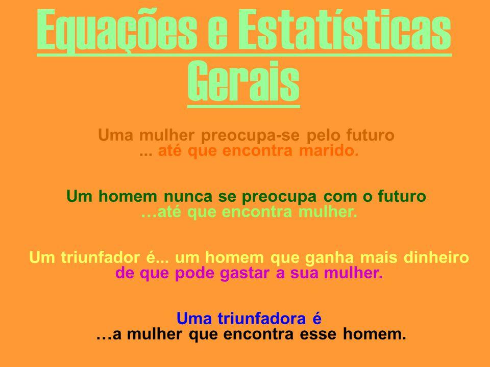 Equações e Estatísticas Gerais