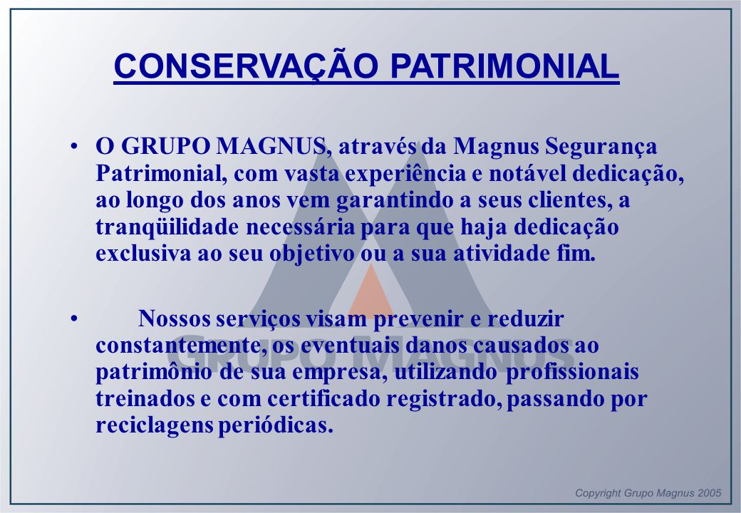 CONSERVAÇÃO PATRIMONIAL