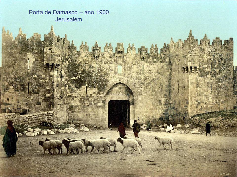 Porta de Damasco – ano 1900 Jerusalém