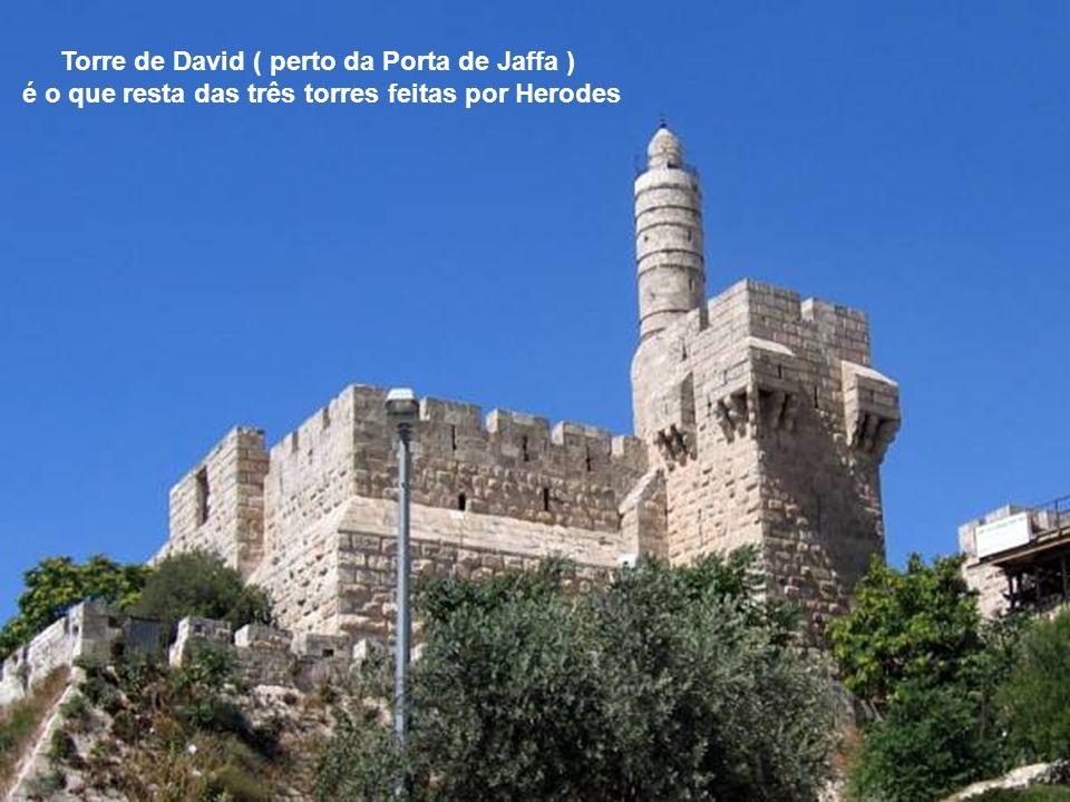 Torre de David ( perto da Porta de Jaffa )