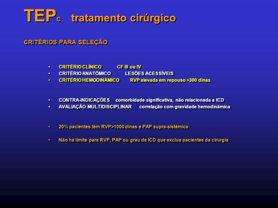 TEPC tratamento cirúrgico CRITÉRIOS PARA SELEÇÃO