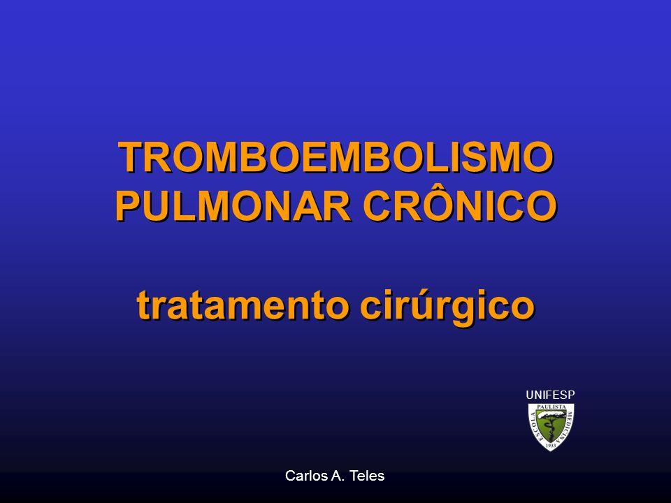 TROMBOEMBOLISMO PULMONAR CRÔNICO tratamento cirúrgico
