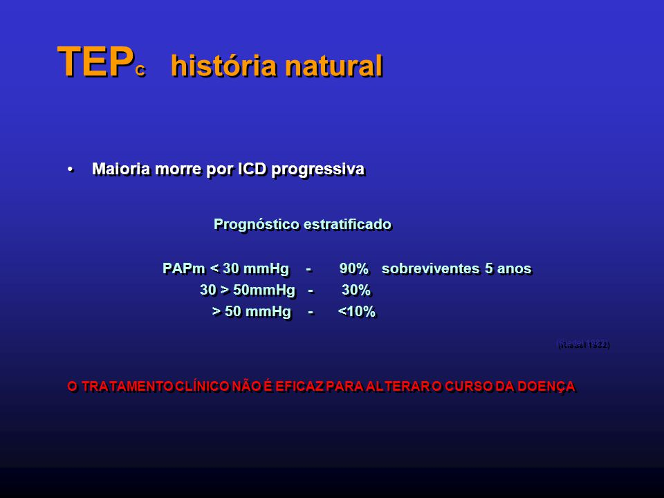 TEPC história natural Prognóstico estratificado (Riedel 1982)