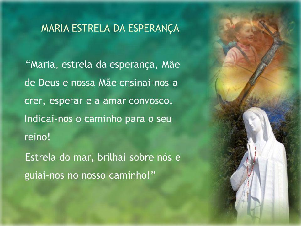 MARIA ESTRELA DA ESPERANÇA