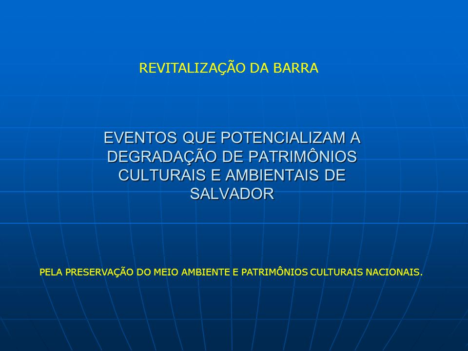 REVITALIZAÇÃO DA BARRA