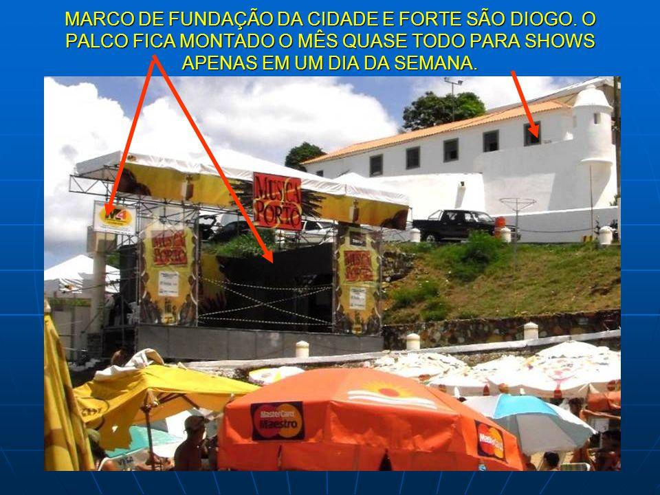 MARCO DE FUNDAÇÃO DA CIDADE E FORTE SÃO DIOGO