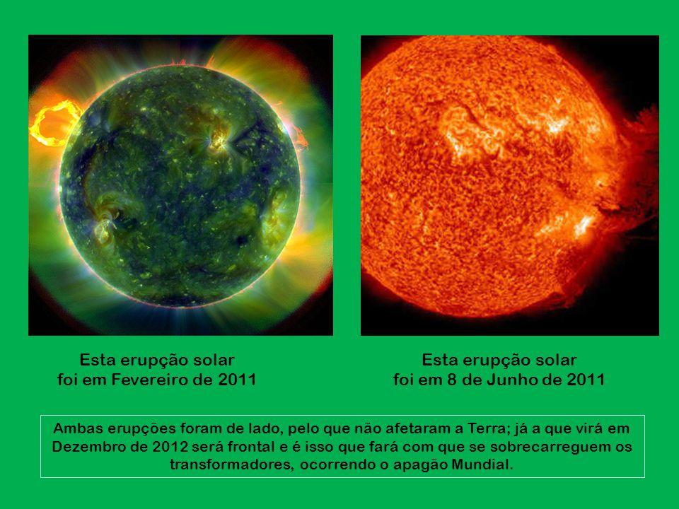 Esta erupção solar foi em Fevereiro de 2011
