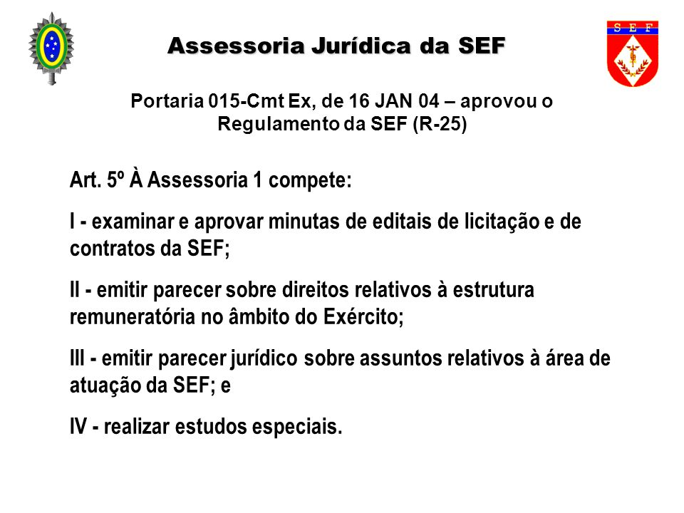 Assessoria Jurídica da SEF