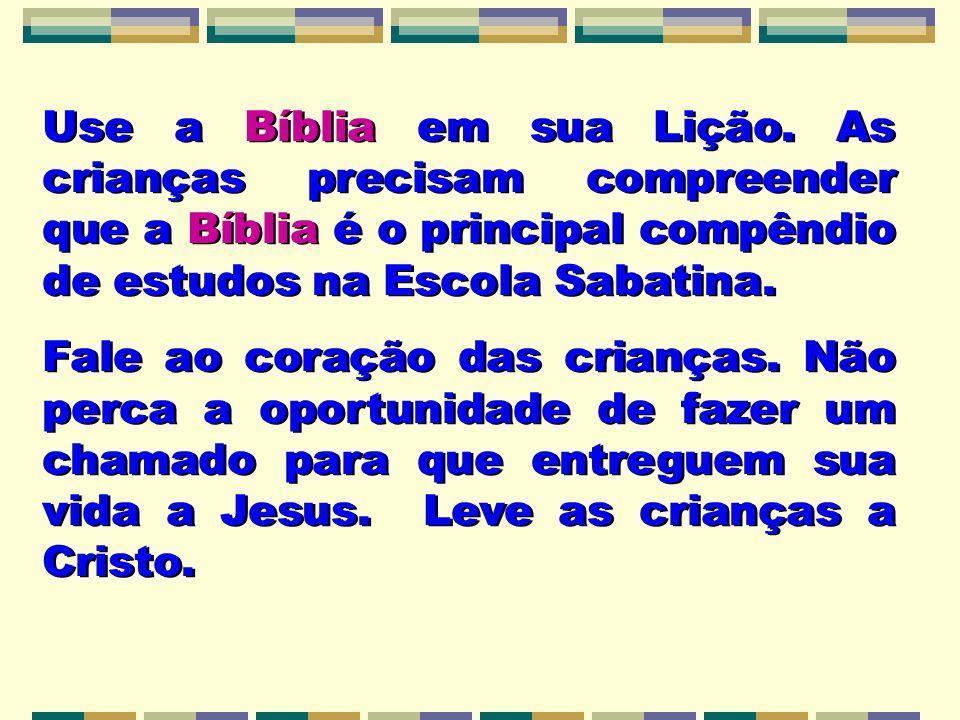 Use a Bíblia em sua Lição