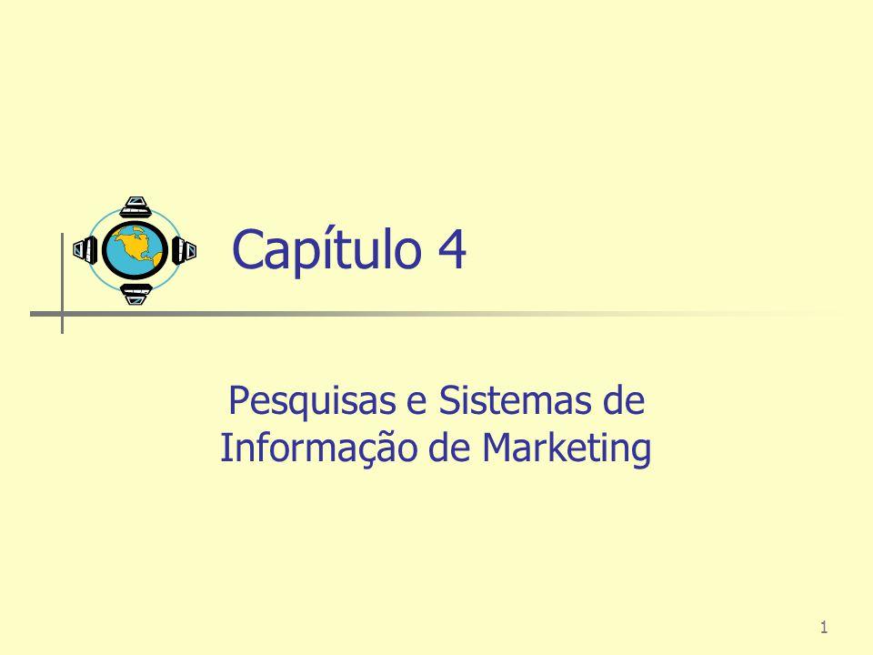 Pesquisas e Sistemas de Informação de Marketing