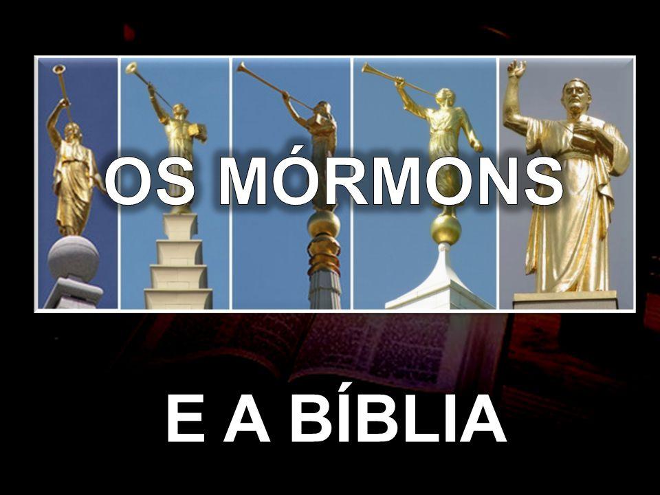 OS MÓRMONS E A BÍBLIA