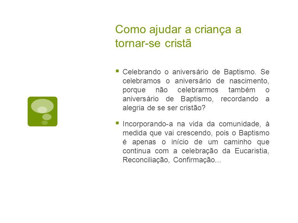 Como ajudar a criança a tornar-se cristã