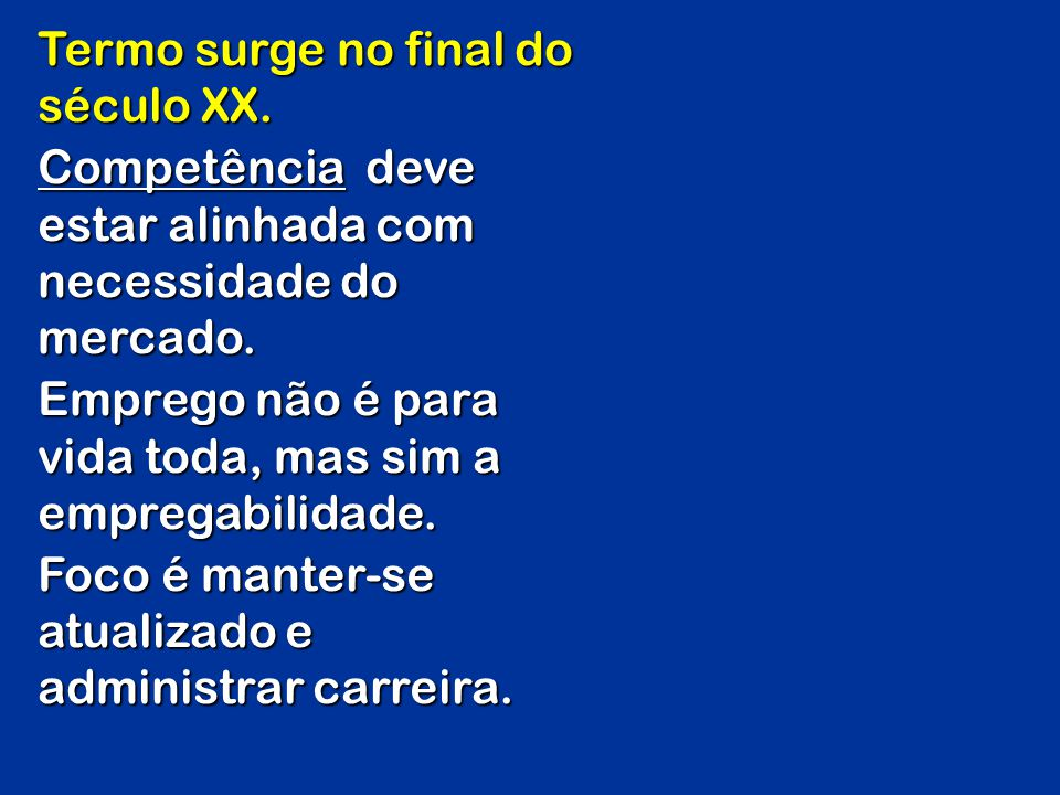 Termo surge no final do século XX.