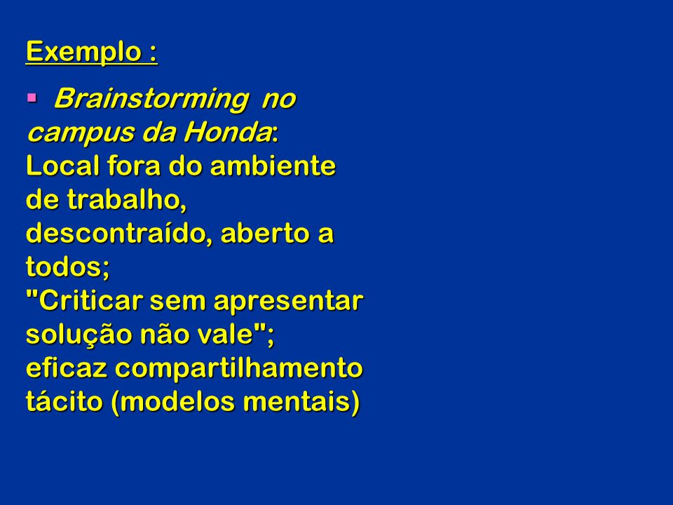Brainstorming no campus da Honda: